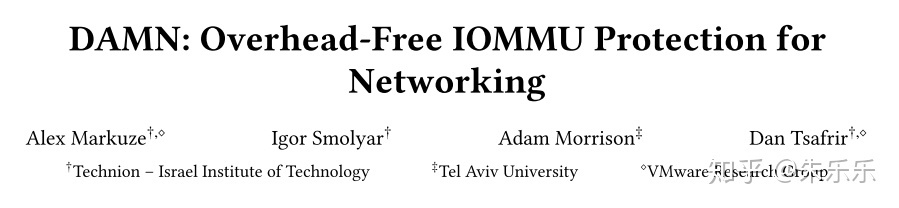 ASPLOS 18'] DAMN: Overhead-Free IOMMU Protection for Networking - 知乎