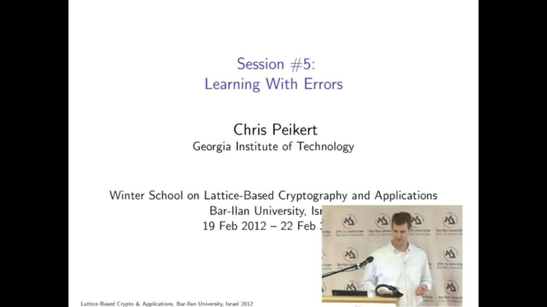 2012年BIU密码学冬令营-03-Learning With Errors-第1部分