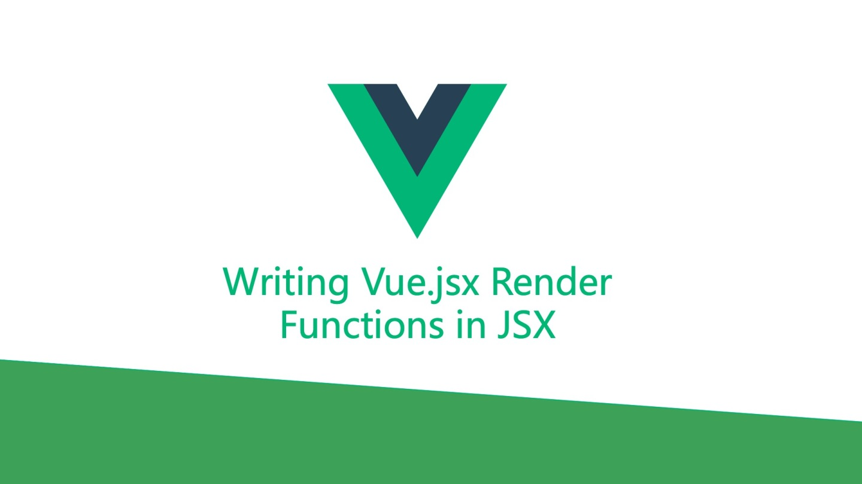 拥抱 Vue3 系列之 JSX 语法