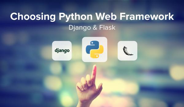 Python Web 框架大乱斗:哪个框架适合你?