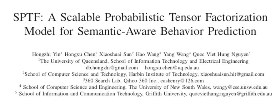 SPTF: A Scalable Probabilistic Tensor Factorization Model for Semantic-Aware Behavior Pred. 论文解读