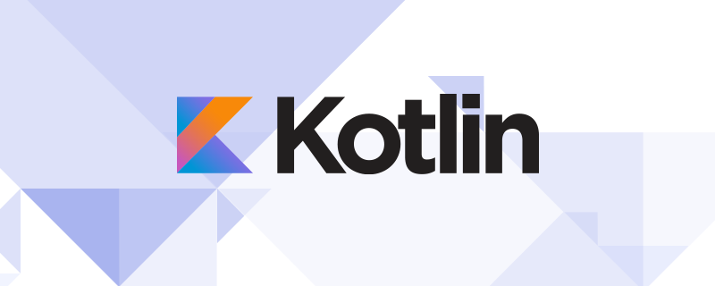 Kotlin 资源大全 - 如何学习 Kotlin?